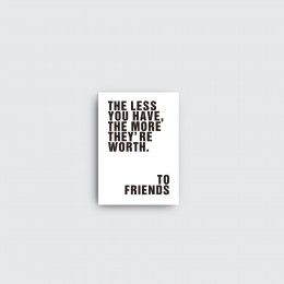 """To Friends 20""""Wx28""""H"""